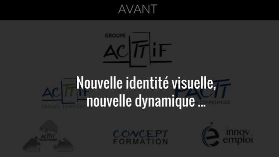 nouvelle identité visuelle du groupe acttif